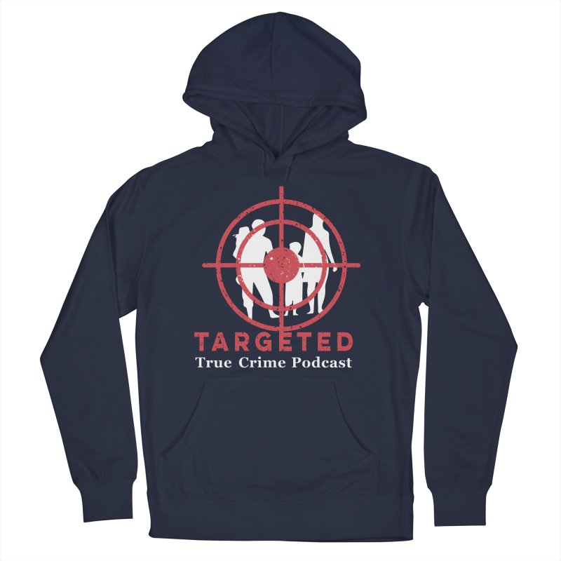 Targeted for Multicolor Backgrounds Men's French Terry Pullover Hoody by targetedpodcast's Artist Shop