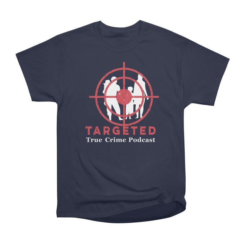 Targeted for Multicolor Backgrounds Men's Heavyweight T-Shirt by targetedpodcast's Artist Shop