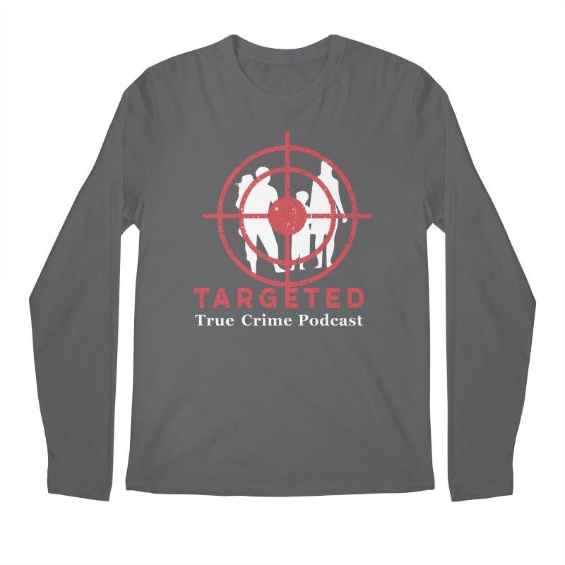 Targeted for Multicolor Backgrounds Men's Longsleeve T-Shirt by targetedpodcast's Artist Shop