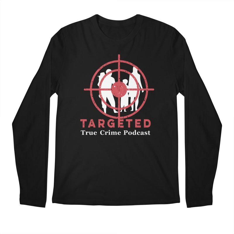 Targeted for Multicolor Backgrounds Men's Regular Longsleeve T-Shirt by targetedpodcast's Artist Shop