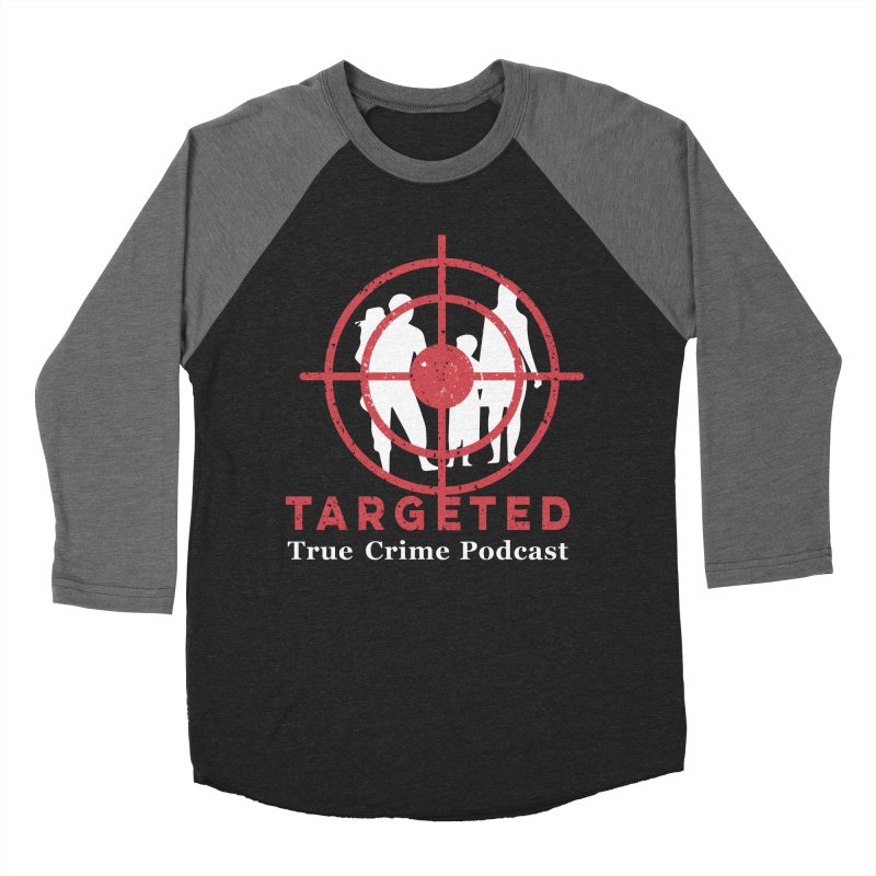 Targeted for Multicolor Backgrounds Women's Baseball Triblend Longsleeve T-Shirt by targetedpodcast's Artist Shop