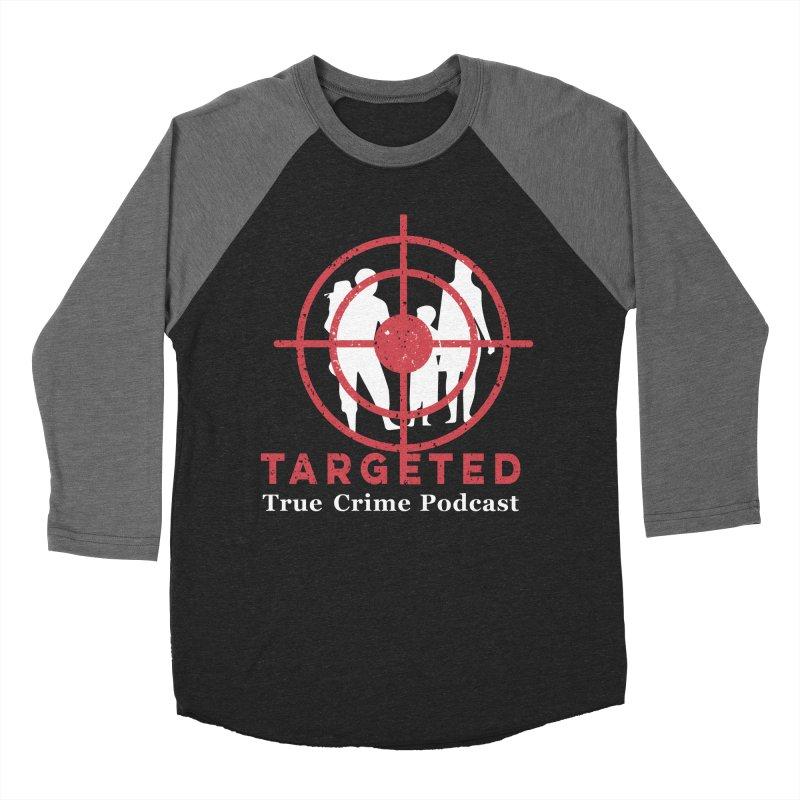Targeted for Multicolor Backgrounds Men's Baseball Triblend Longsleeve T-Shirt by targetedpodcast's Artist Shop