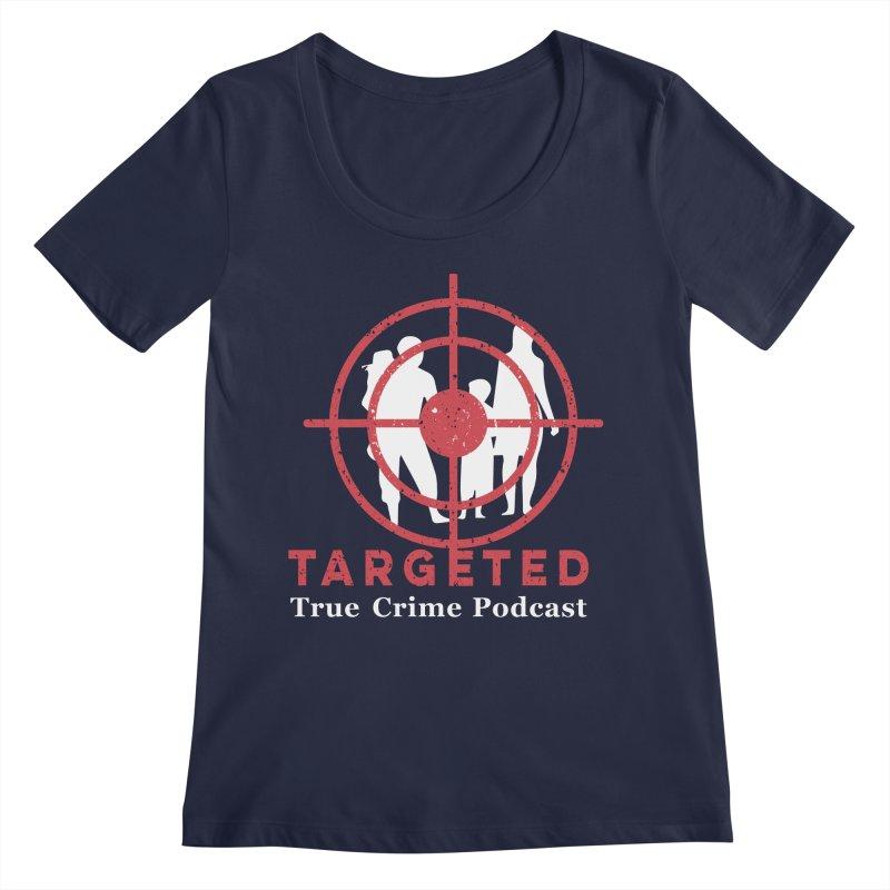 Targeted for Multicolor Backgrounds Women's Regular Scoop Neck by targetedpodcast's Artist Shop