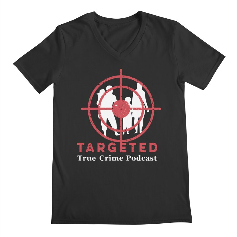 Targeted for Multicolor Backgrounds Men's Regular V-Neck by targetedpodcast's Artist Shop