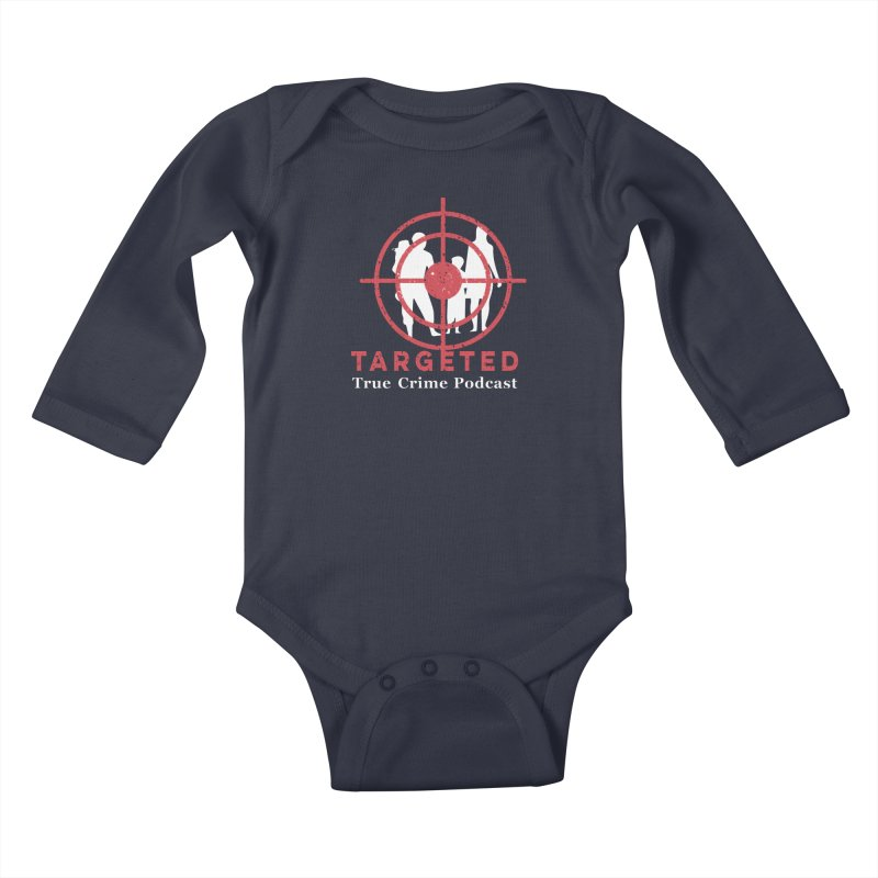 Targeted for Multicolor Backgrounds Kids Baby Longsleeve Bodysuit by targetedpodcast's Artist Shop