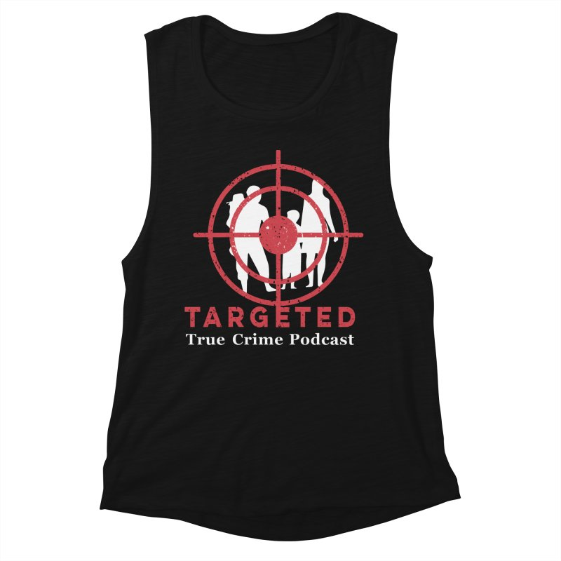 Targeted for Multicolor Backgrounds Women's Tank by targetedpodcast's Artist Shop
