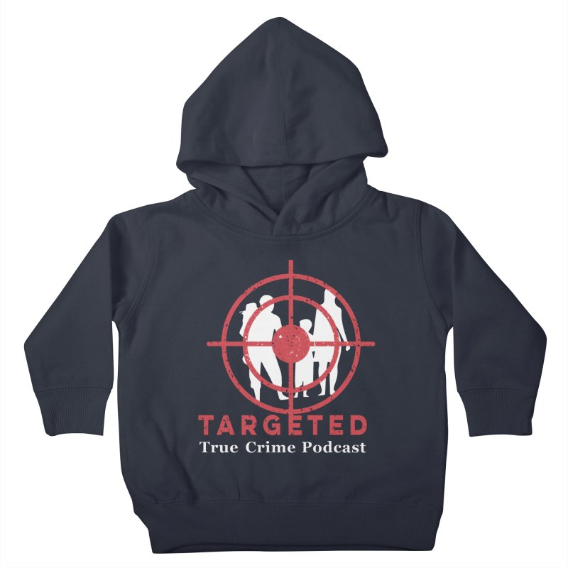 Targeted for Multicolor Backgrounds Kids Toddler Pullover Hoody by targetedpodcast's Artist Shop