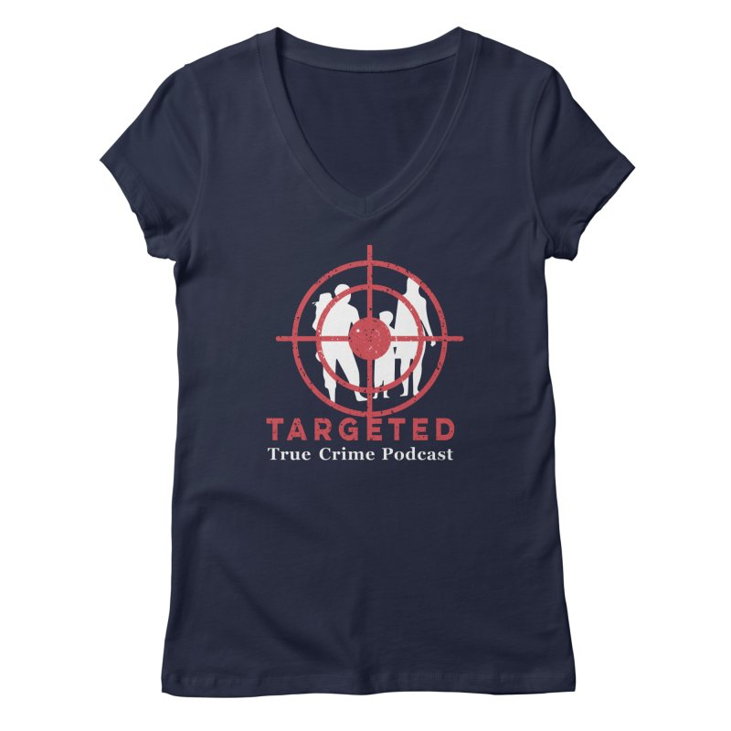 Targeted for Multicolor Backgrounds Women's Regular V-Neck by targetedpodcast's Artist Shop