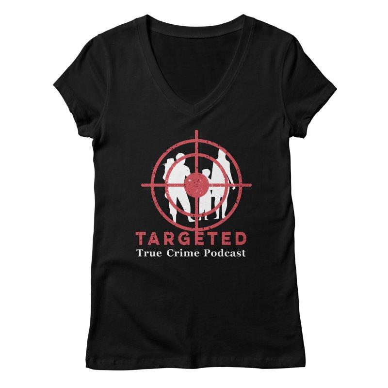 Targeted for Multicolor Backgrounds Women's V-Neck by targetedpodcast's Artist Shop