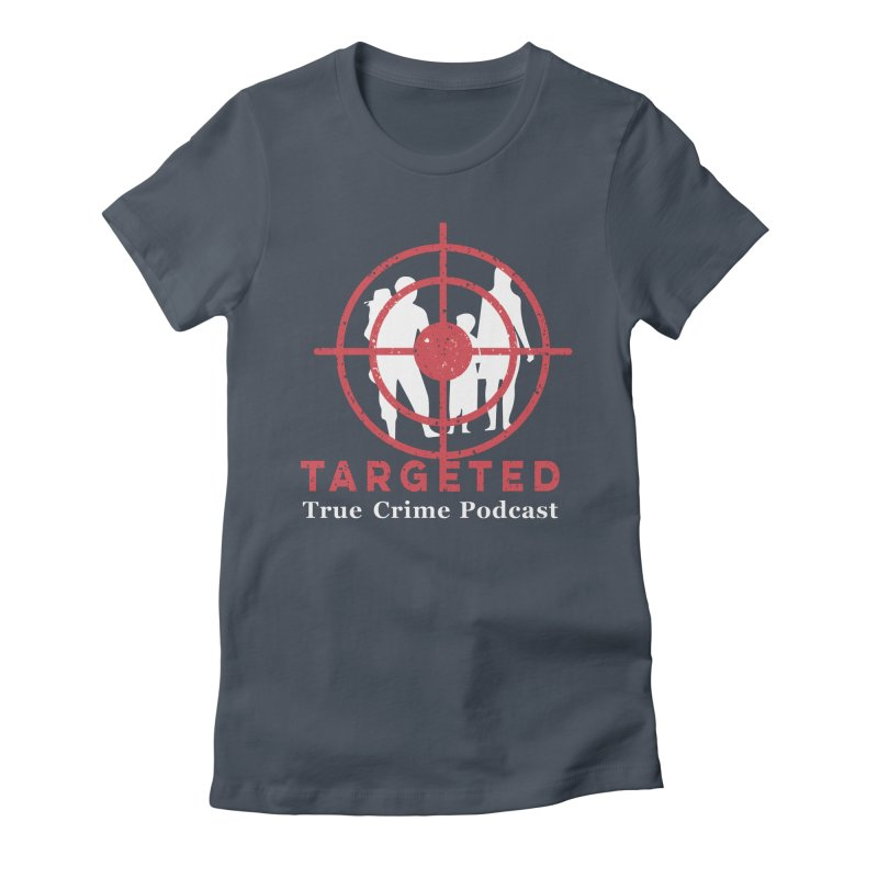 Targeted for Multicolor Backgrounds Women's Fitted T-Shirt by targetedpodcast's Artist Shop