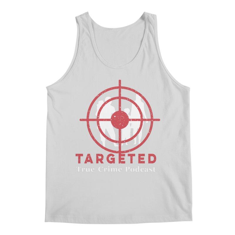 Targeted for Multicolor Backgrounds Men's Regular Tank by targetedpodcast's Artist Shop