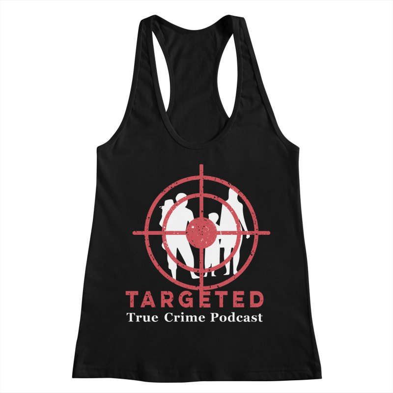 Targeted for Multicolor Backgrounds Women's Racerback Tank by targetedpodcast's Artist Shop