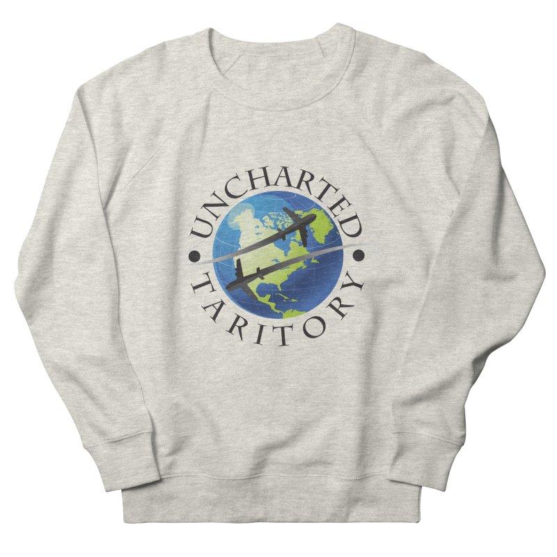 Uncharted Taritory Logo Women's French Terry Sweatshirt by UnchartedTaritory's Artist Shop