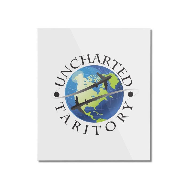 Uncharted Taritory Logo Home Mounted Acrylic Print by UnchartedTaritory's Artist Shop
