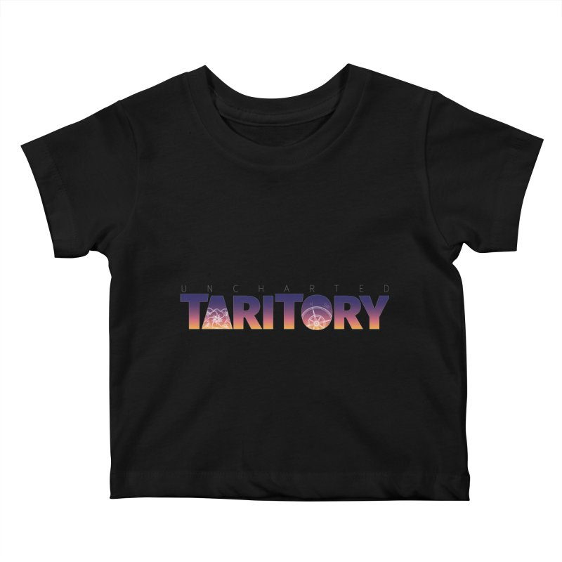Uncharted Taritory Kids Baby T-Shirt by UnchartedTaritory's Artist Shop