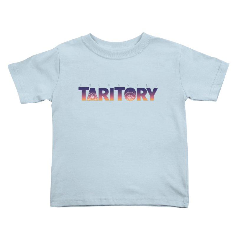 Uncharted Taritory Kids Toddler T-Shirt by UnchartedTaritory's Artist Shop