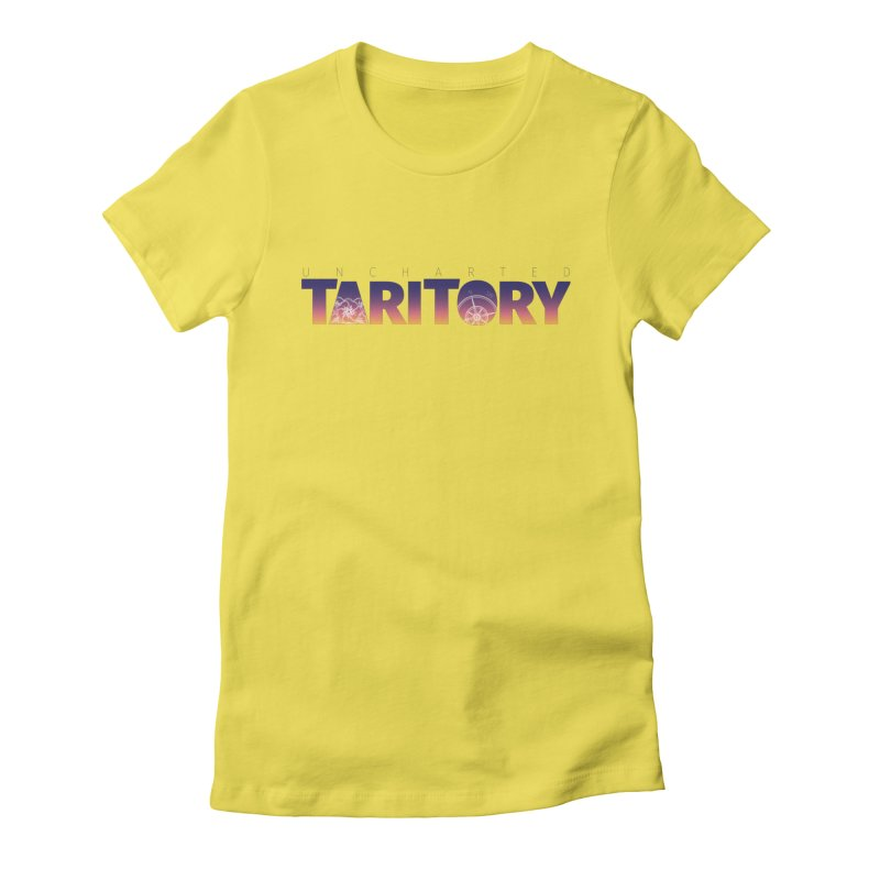 Uncharted Taritory Women's Fitted T-Shirt by UnchartedTaritory's Artist Shop