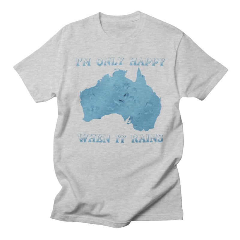 Save Australia - I'm Only Happy When It Rains 01 in Men's Regular T-Shirt Heather Grey by Tarotator shop
