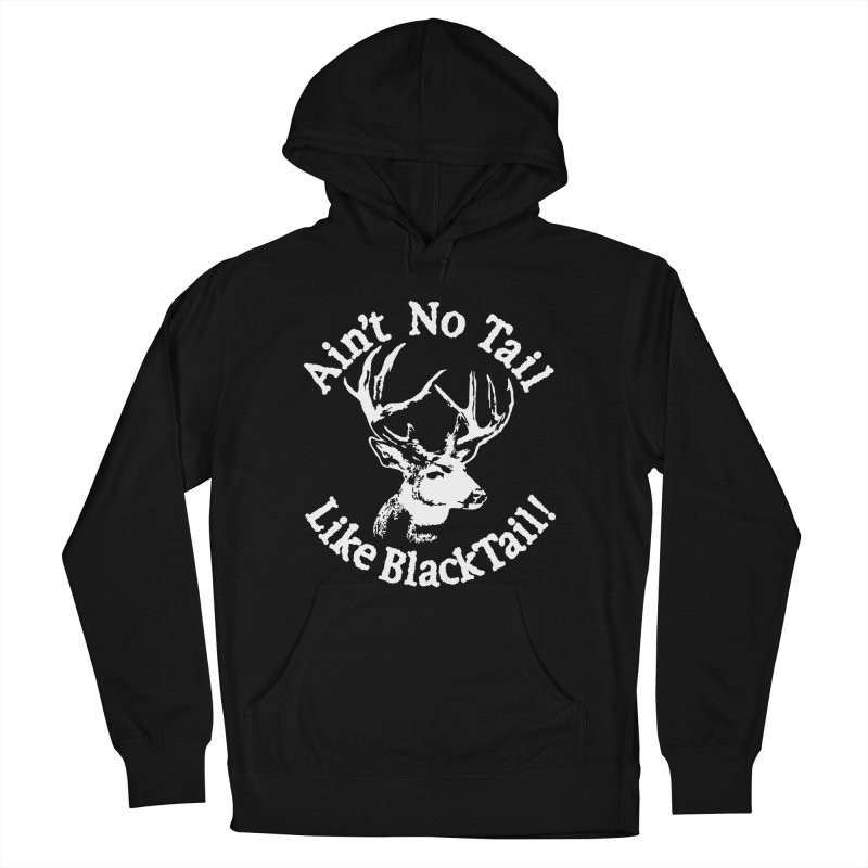 Ain't No Tail like BlackTail Men's French Terry Pullover Hoody by Taterskinz
