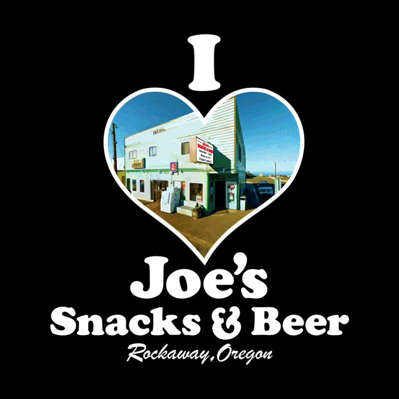 I Love Joe's Snacks & Beer by TaterSkinz's Artist Shop