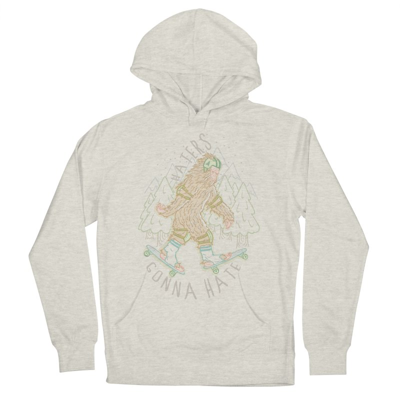 Haters Gonna Hate Men's Pullover Hoody by Taylor Rose Makes Art