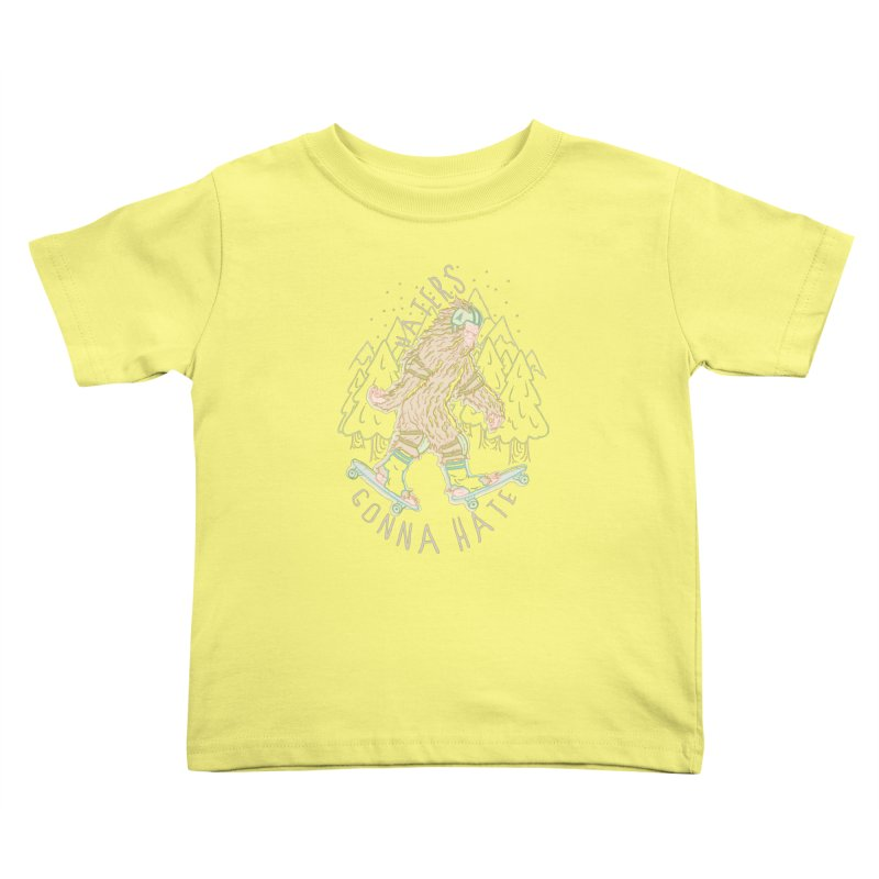 Haters Gonna Hate Kids Toddler T-Shirt by Taylor Rose Makes Art