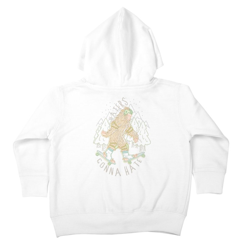 Haters Gonna Hate Kids Toddler Zip-Up Hoody by Taylor Rose Makes Art