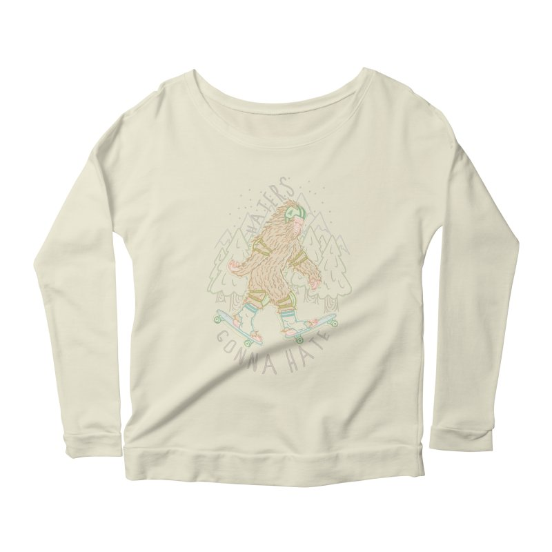 Haters Gonna Hate Women's Longsleeve Scoopneck  by Taylor Rose Makes Art