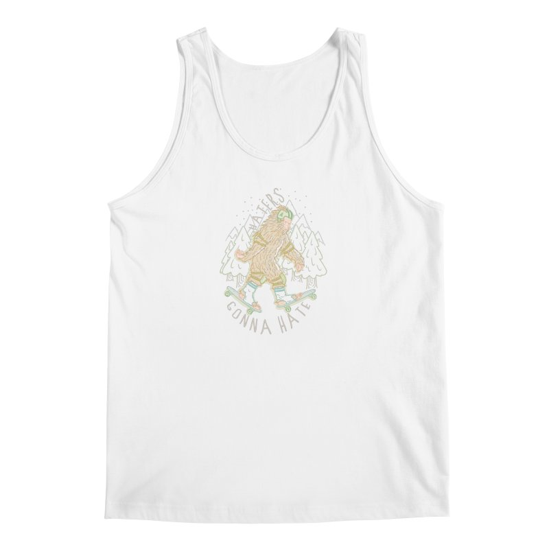 Haters Gonna Hate Men's Tank by Taylor Rose Makes Art
