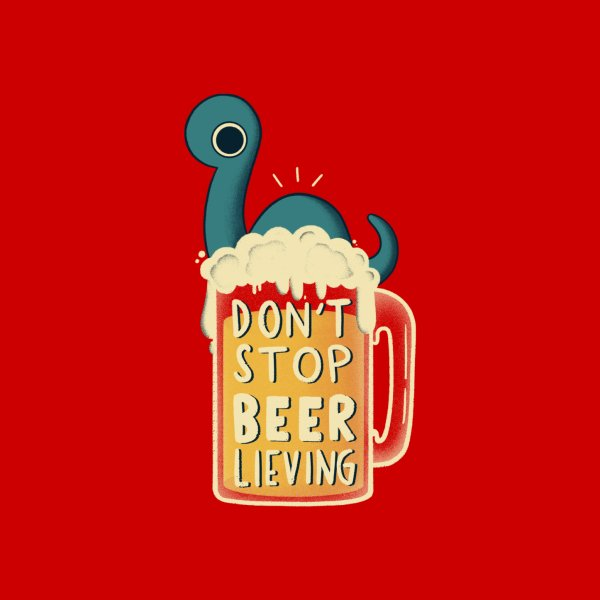 image for Don't stop BEER-lieving