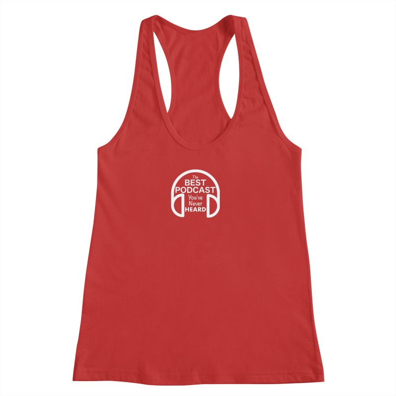 TBPYNH Logo (White) Women's Racerback Tank by The Best Podcast You've Never Heard