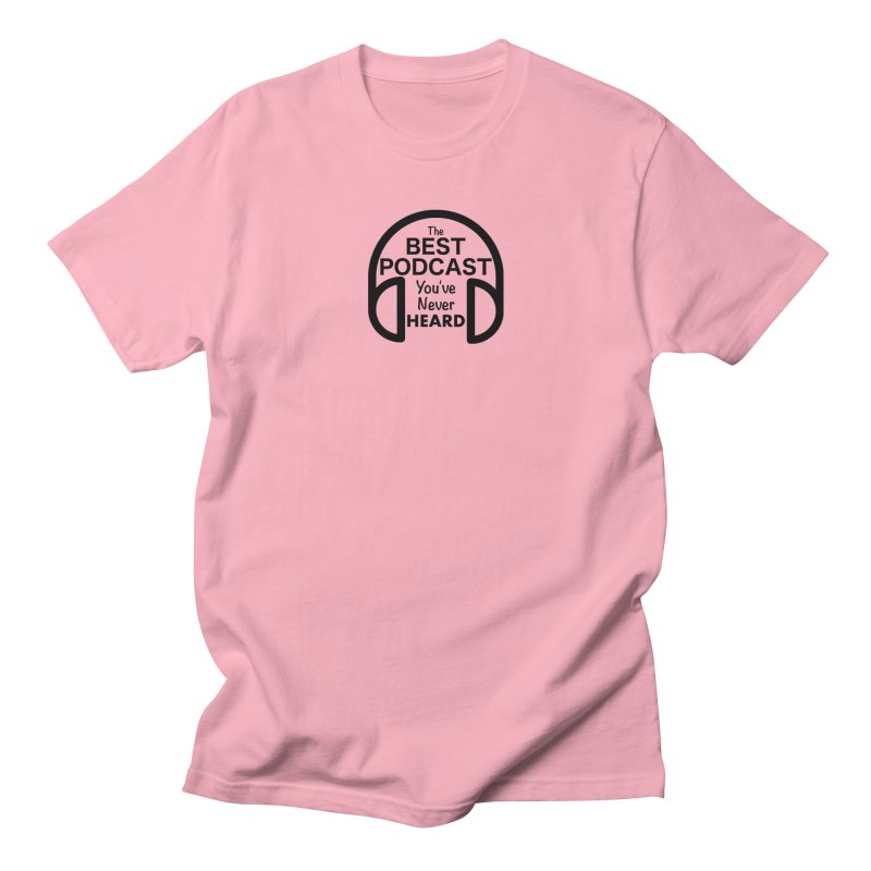 TBPYNH Logo (Black) Men's Regular T-Shirt by The Best Podcast You've Never Heard
