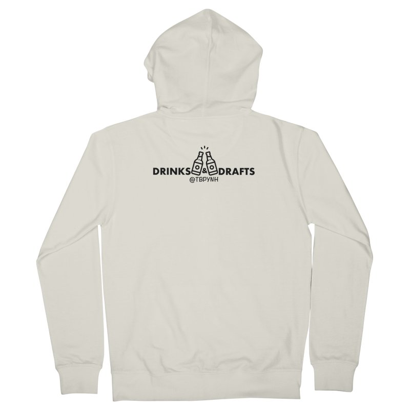 Drinks & Drafts (Black) Men's French Terry Zip-Up Hoody by The Best Podcast You've Never Heard