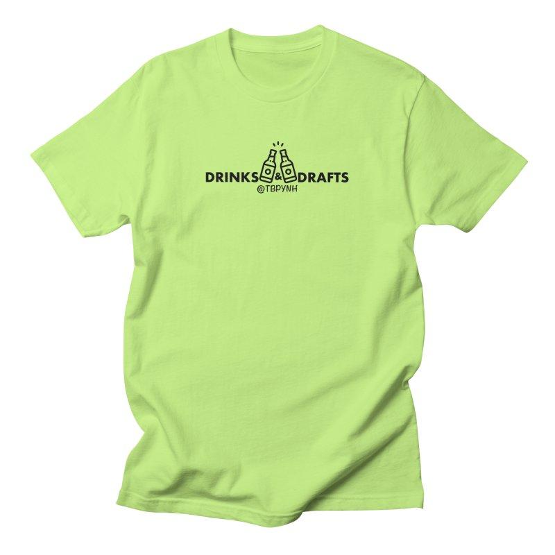 Drinks & Drafts (Black) Men's Regular T-Shirt by The Best Podcast You've Never Heard