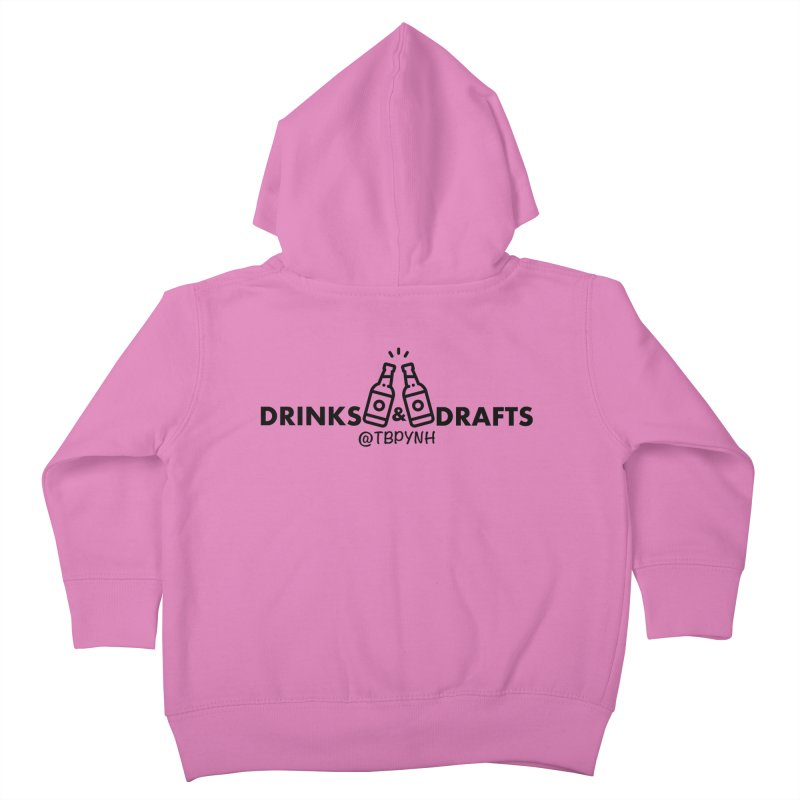 Drinks & Drafts (Black) Kids Toddler Zip-Up Hoody by The Best Podcast You've Never Heard