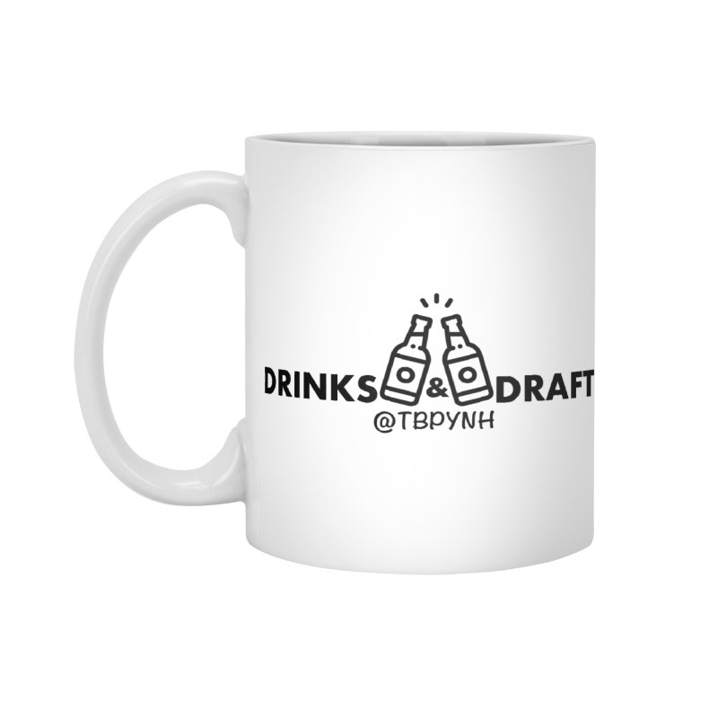 Drinks & Drafts (Black) Accessories Standard Mug by The Best Podcast You've Never Heard