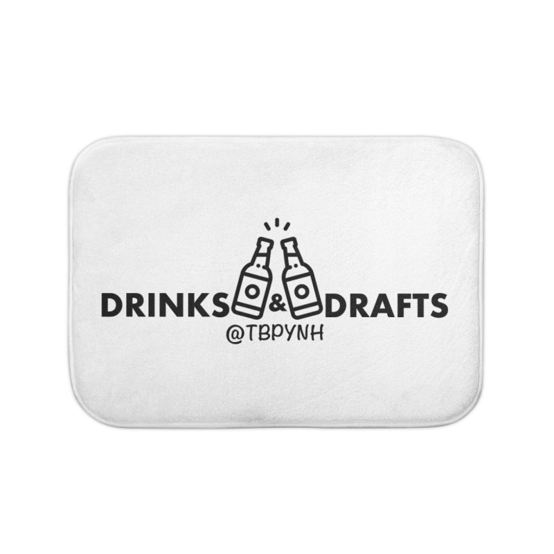 Drinks & Drafts (Black) Home Bath Mat by The Best Podcast You've Never Heard