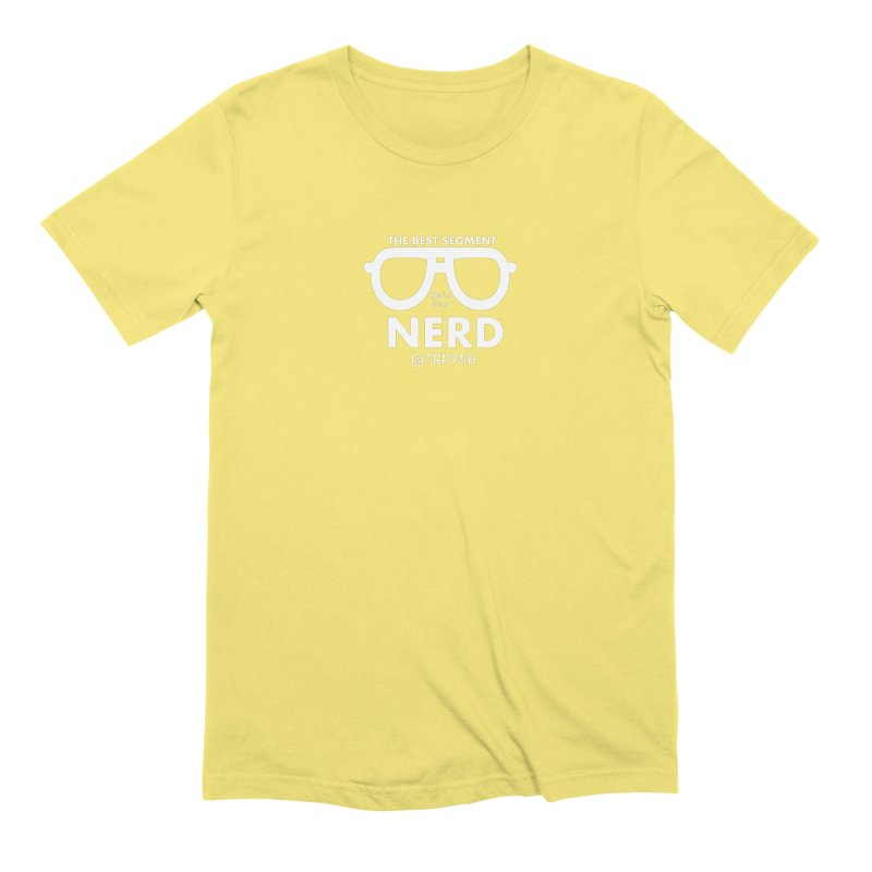 Best Segment You've Ever Nerd (White) Men's Extra Soft T-Shirt by The Best Podcast You've Never Heard