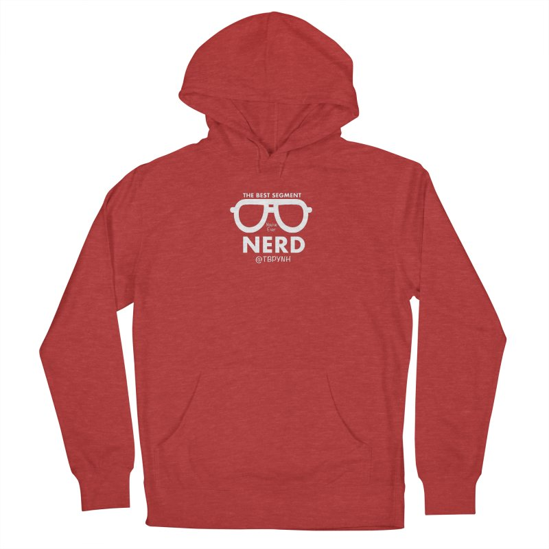 Best Segment You've Ever Nerd (White) Men's French Terry Pullover Hoody by The Best Podcast You've Never Heard