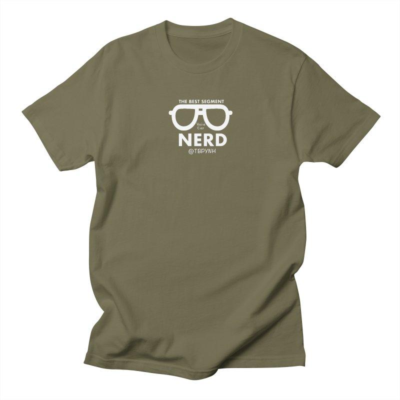Best Segment You've Ever Nerd (White) Women's Regular Unisex T-Shirt by The Best Podcast You've Never Heard