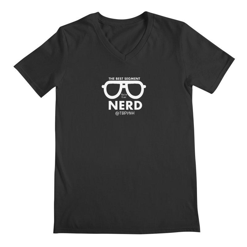 Best Segment You've Ever Nerd (White) Men's Regular V-Neck by The Best Podcast You've Never Heard