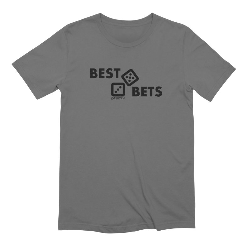 Best Bets (Black) Men's Extra Soft T-Shirt by The Best Podcast You've Never Heard