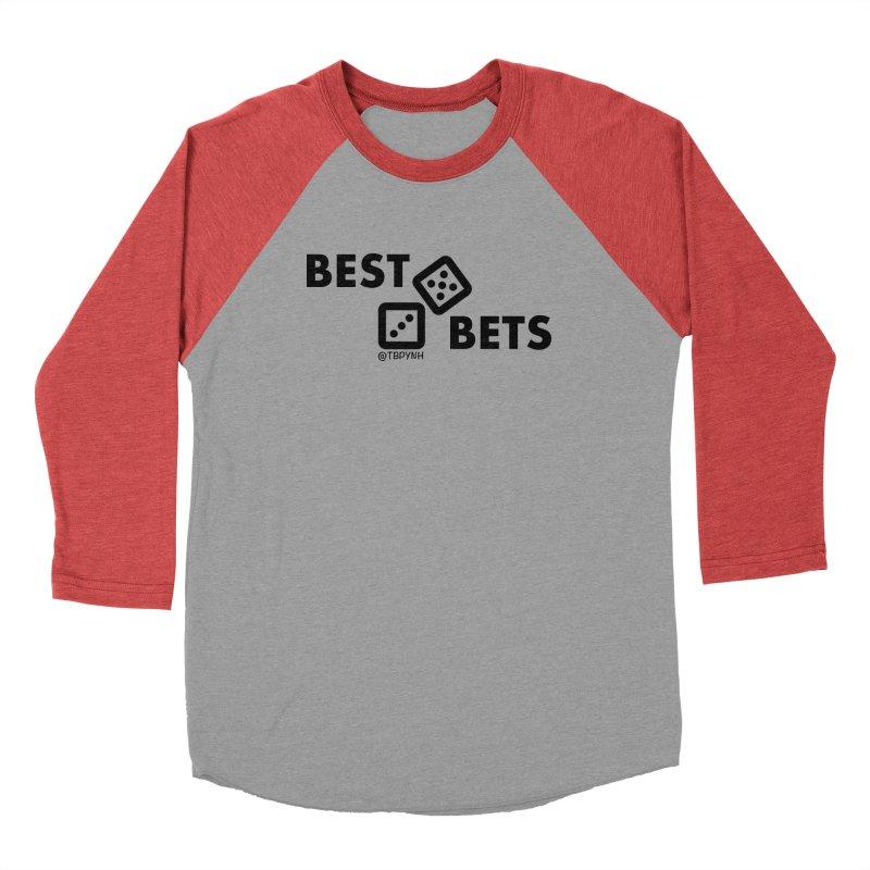 Best Bets (Black) Women's Baseball Triblend Longsleeve T-Shirt by The Best Podcast You've Never Heard