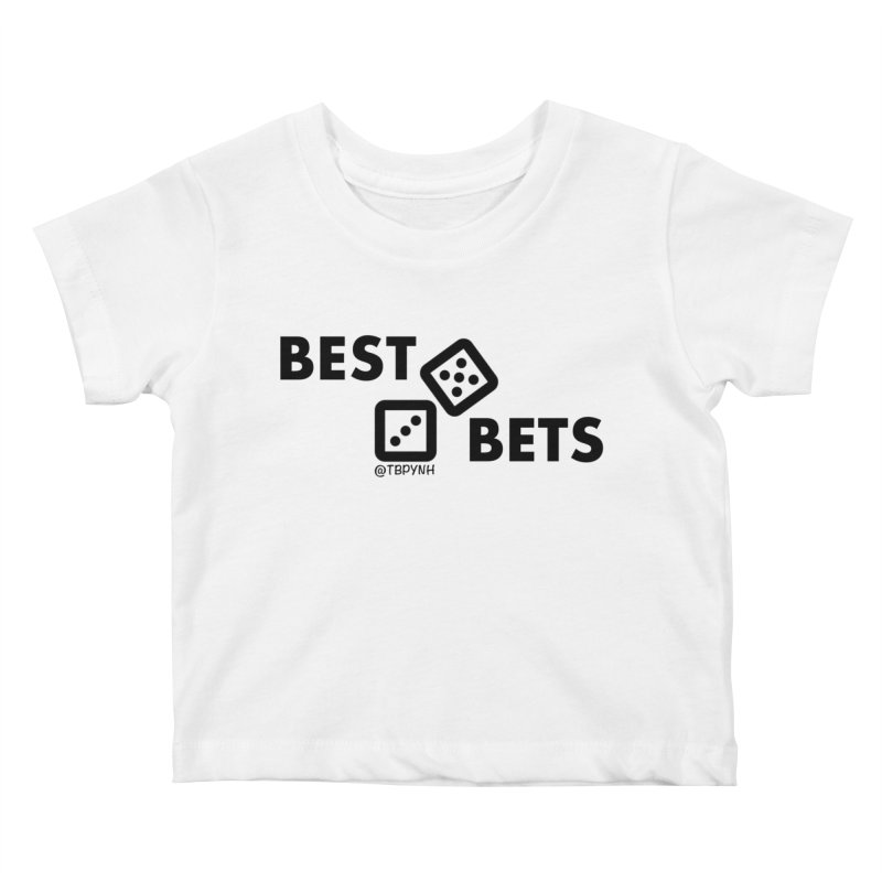 Best Bets (Black) Kids Baby T-Shirt by The Best Podcast You've Never Heard