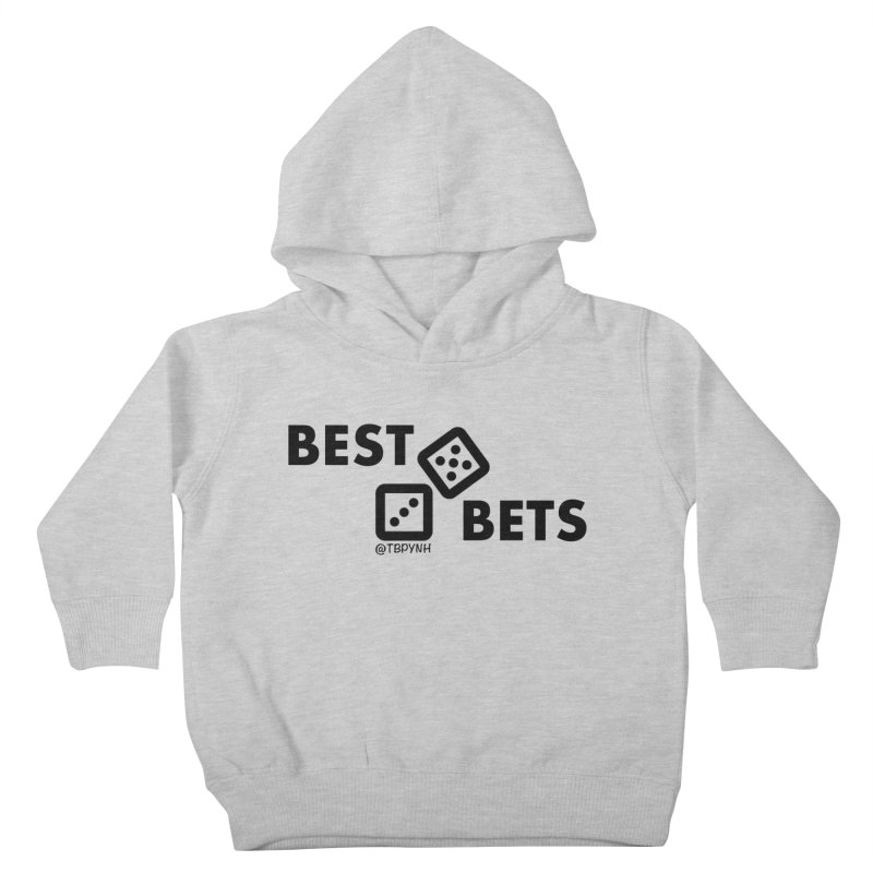 Best Bets (Black) Kids Toddler Pullover Hoody by The Best Podcast You've Never Heard