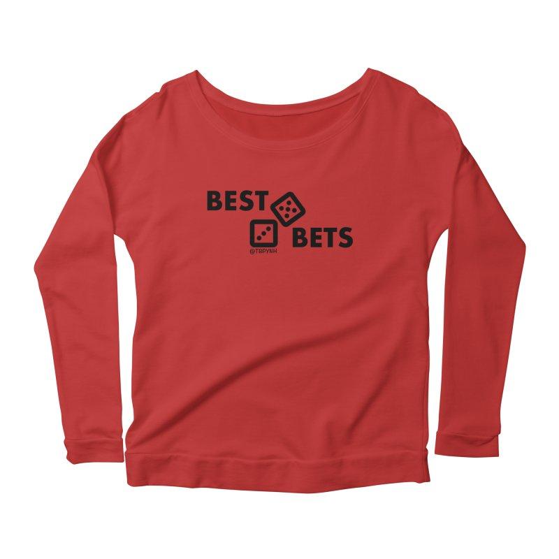 Best Bets (Black) Women's Scoop Neck Longsleeve T-Shirt by The Best Podcast You've Never Heard