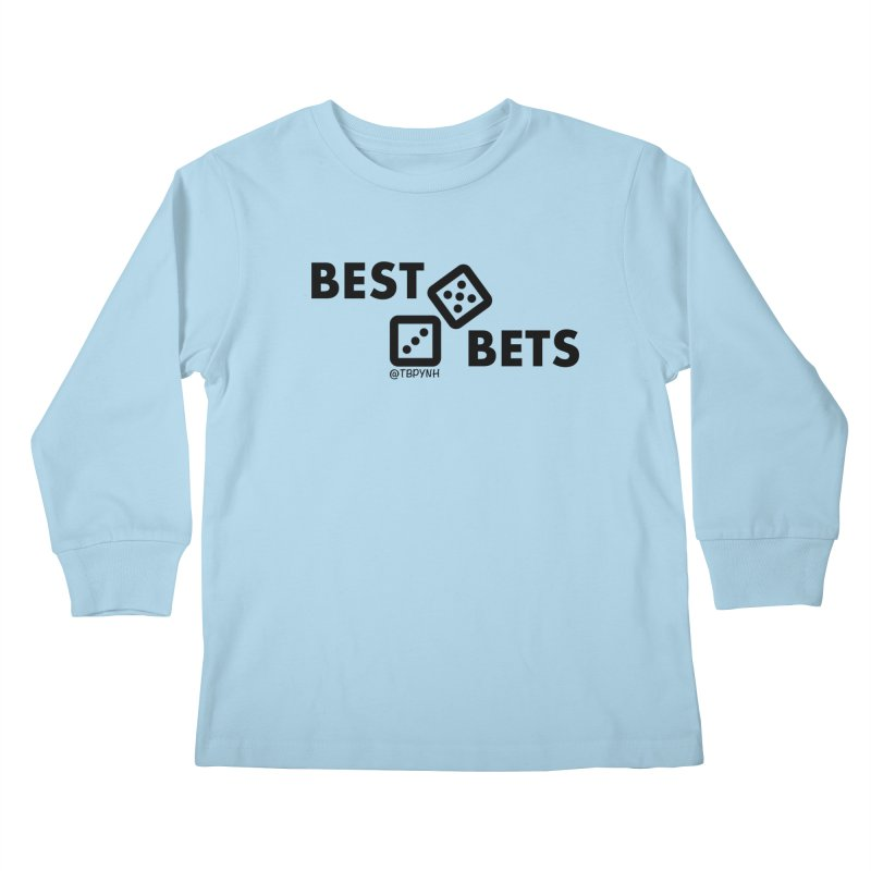 Best Bets (Black) Kids Longsleeve T-Shirt by The Best Podcast You've Never Heard
