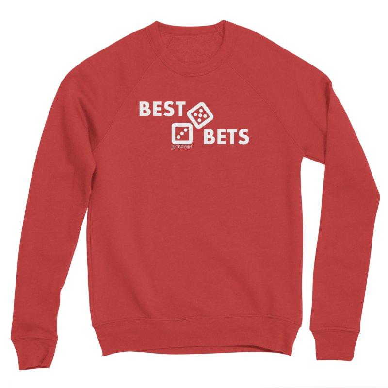 Best Bets (White) Women's Sponge Fleece Sweatshirt by The Best Podcast You've Never Heard