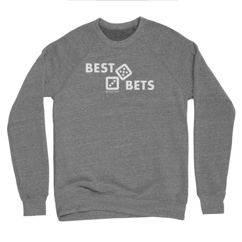 Best Bets (White) Men's Sponge Fleece Sweatshirt by The Best Podcast You've Never Heard