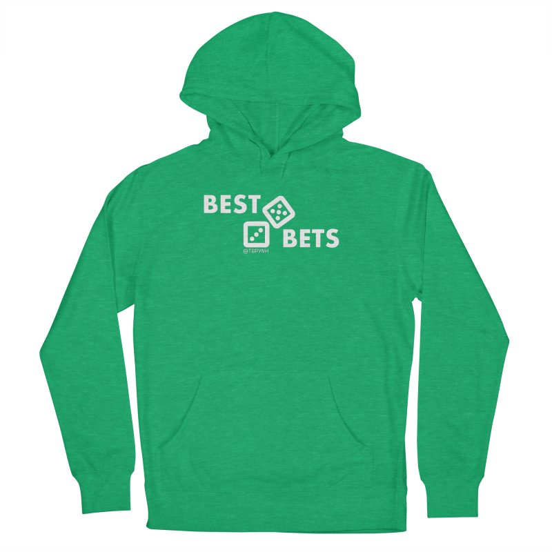 Best Bets (White) Women's French Terry Pullover Hoody by The Best Podcast You've Never Heard